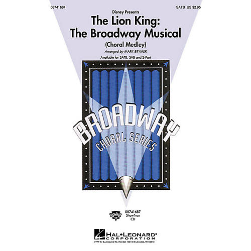 Hal Leonard The Lion King: The Broadway Musical (Choral Medley) 2-Part by Elton John Arranged by Mark Brymer
