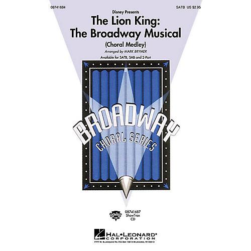 Hal Leonard The Lion King: The Broadway Musical (Choral Medley) SAB by Elton John Arranged by Mark Brymer