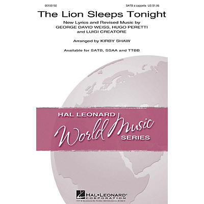 Hal Leonard The Lion Sleeps Tonight SSAA A Cappella by The Tokens Arranged by Kirby Shaw