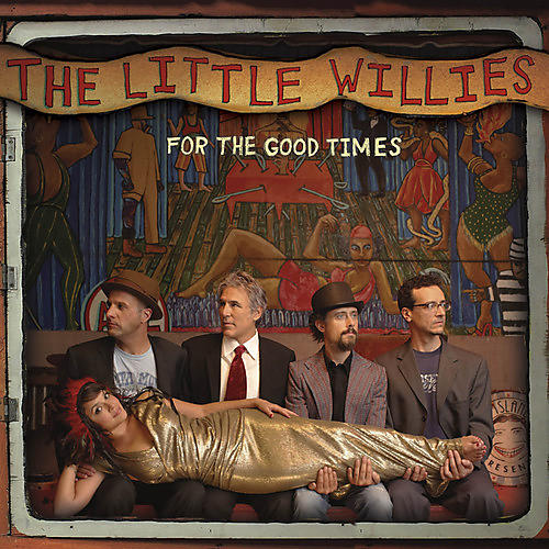 Alliance The Little Willies - For the Good Times