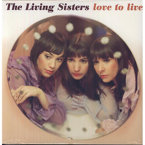 Alliance The Living Sisters - Love To Live