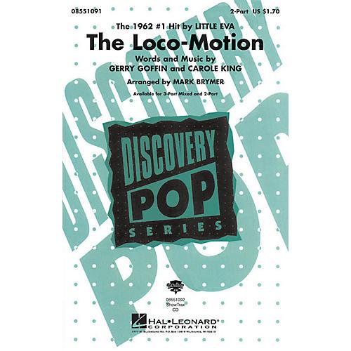 Hal Leonard The Loco-Motion 2-Part by Little Eva arranged by Mark Brymer