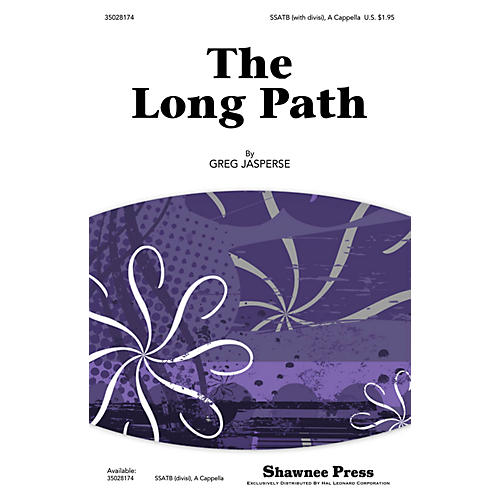 Shawnee Press The Long Path SSATB composed by Greg Jasperse