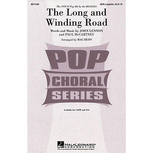 Hal Leonard The Long and Winding Road SATB a cappella by The Beatles arranged by Mac Huff