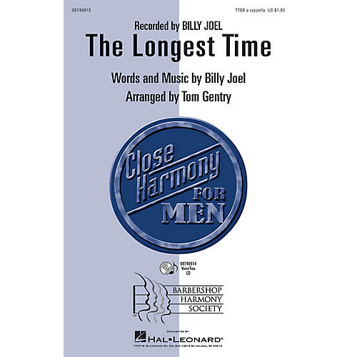 Hal Leonard The Longest Time TTBB A Cappella by Billy Joel arranged by Tom Gentry