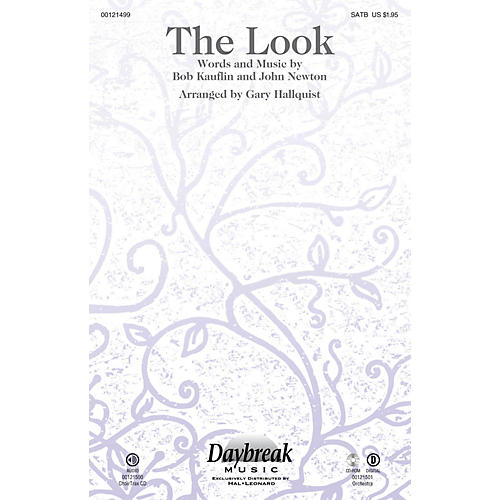 Daybreak Music The Look SATB by Sovereign Grace Music arranged by Gary Hallquist
