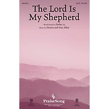 PraiseSong The Lord Is My Shepherd (Psalm 23) CHOIRTRAX CD Composed by Dennis Allen