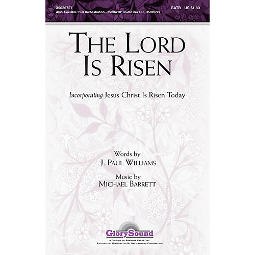 Shawnee Press The Lord Is Risen SATB composed by J. Paul Williams