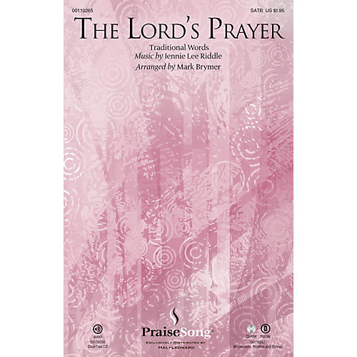 PraiseSong The Lord's Prayer CHOIRTRAX CD Arranged by Mark Brymer