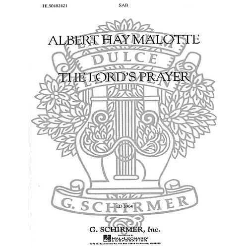 G. Schirmer The Lord's Prayer SAB A Cappella composed by Albert Hay Malotte