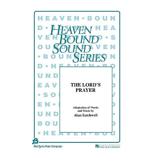 Fred Bock Music The Lord's Prayer (SAB) SAB composed by Alan Satchwell