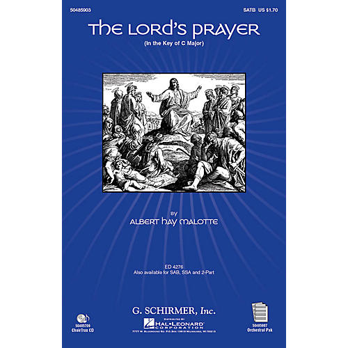 G. Schirmer The Lord's Prayer (in C, with Orchestra) CHOIRTRAX CD Arranged by Janet Day