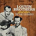 Alliance The Louvin Brothers - First Steps: Early Recordings thumbnail