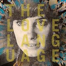 The Love Language - The Love Language