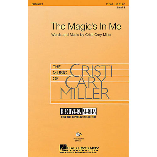 Hal Leonard The Magic's in Me 2-Part composed by Cristi Cary Miller