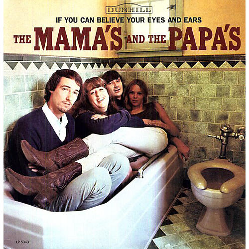Alliance The Mamas & the Papas - If You Can Believe Your Eyes and Ears