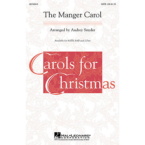 Hal Leonard The Manger Carol SATB arranged by Audrey Snyder