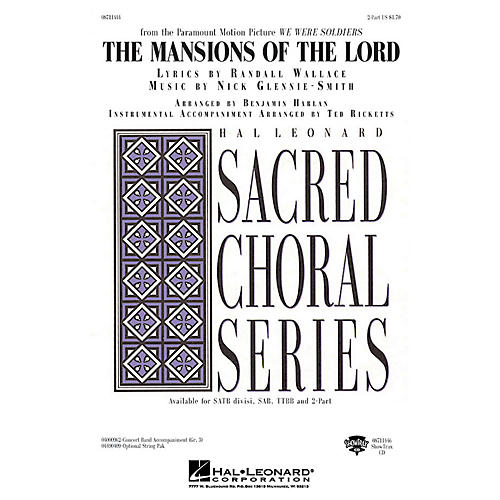 Hal Leonard The Mansions of the Lord (from We Were Soldiers) 2-Part arranged by Benjamin Harlan