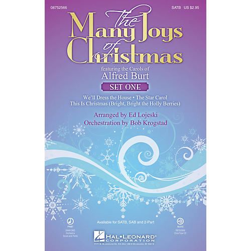 Hal Leonard The Many Joys of Christmas (Set One) (Featuring the Carols of Alfred Burt) SATB arranged by Ed Lojeski