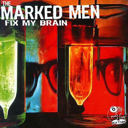 Alliance The Marked Men - Fix My Brain