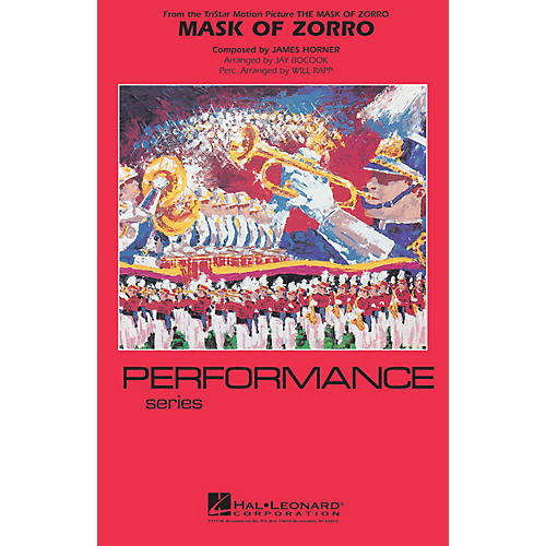 Hal Leonard The Mask of Zorro Marching Band Level 4 Arranged by Jay Bocook