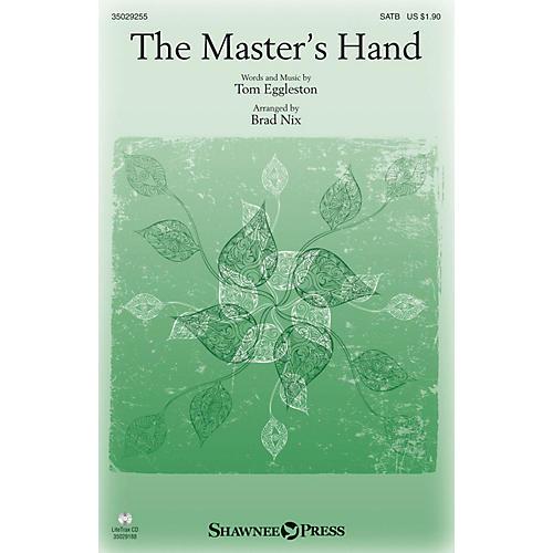 Shawnee Press The Master's Hand SATB arranged by Brad Nix