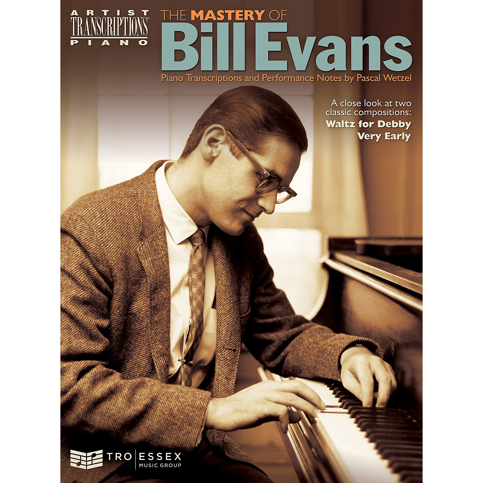 TRO ESSEX Music Group The Mastery of Bill Evans Artist Transcriptions Series Softcover Performed by Bill Evans
