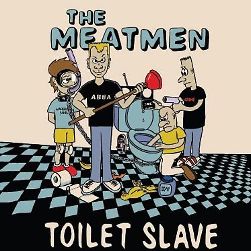 Alliance The Meatmen - Toilet Slave