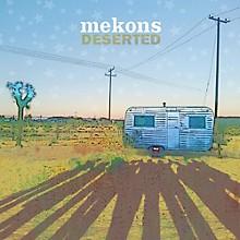 The Mekons - Deserted