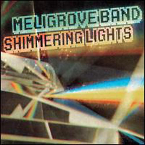 Alliance The Meligrove Band - Shimmering Lights