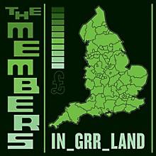 The Members - Ingrrland