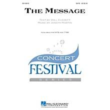 Hal Leonard The Message TTBB Composed by Joseph M. Martin
