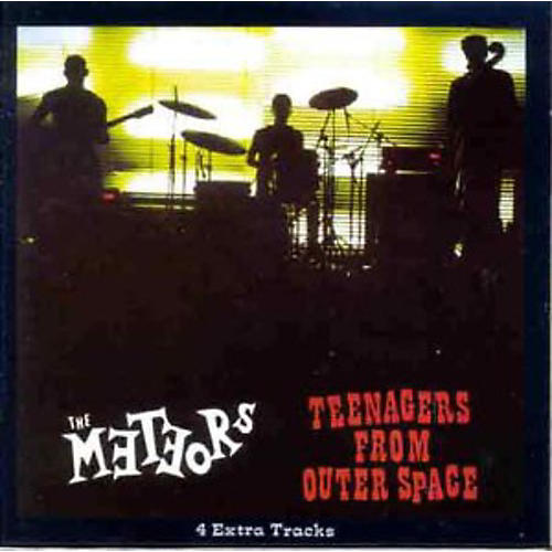 Alliance The Meteors - Teenagers from Outer Space