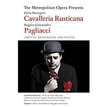 Amadeus Press The Metropolitan Opera Presents: Mascagni's Cavalleria Rusticana/Leoncavallo's Pagliacci Amadeus Softcover by Giovanni Targioni-Tozzetti
