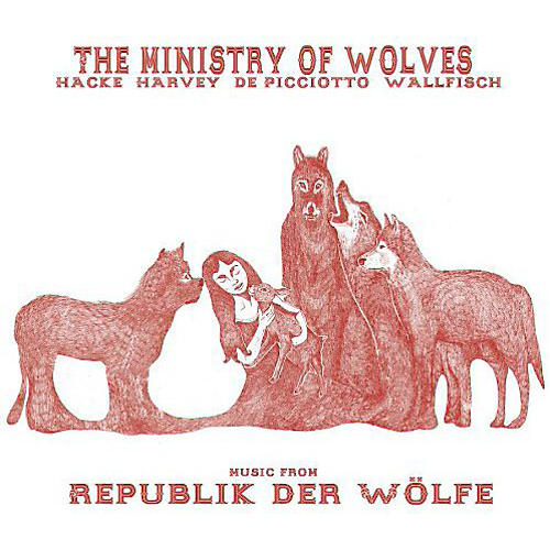 Alliance The Ministry of Wolves - Music From Republik Der Wolfe