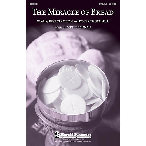 Shawnee Press The Miracle of Bread SATB composed by Patti Drennan