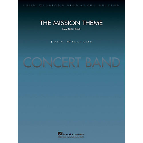 Hal Leonard The Mission Theme (from NBC News) (Deluxe Score) Concert Band Arranged by Paul Lavender