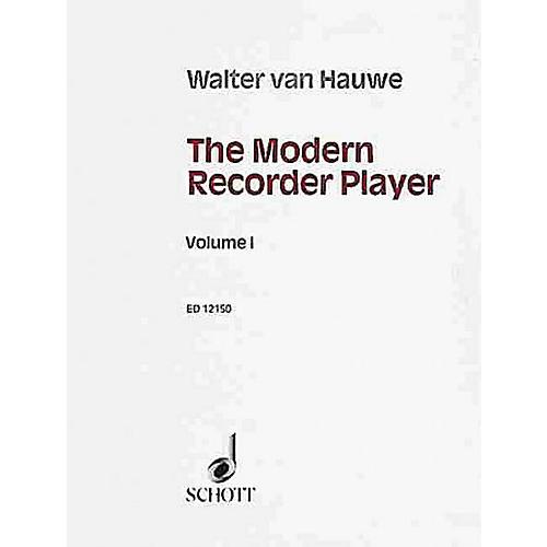 Schott The Modern Recorder Player (Treble Recorder - Volume 1) Schott Series