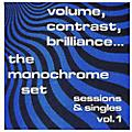 Alliance The Monochrome Set - Contrast Brilliance: Sessions & Singles 1 thumbnail