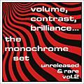 Alliance The Monochrome Set - Volume, Contrast, Brilliance... Unreleased & Rare Vol.2 thumbnail