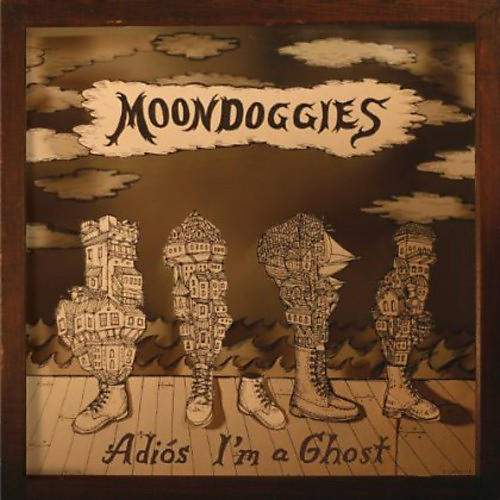 Alliance The Moondoggies - Adios I'm a Ghost