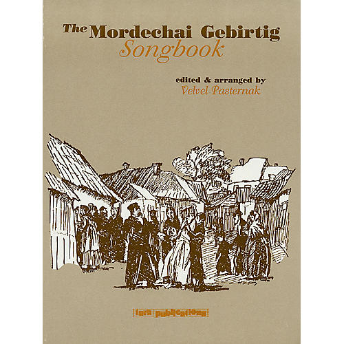Tara Publications The Mordechai Gebirtig Songbook Tara Books Series Performed by Mordechai Gebirtig