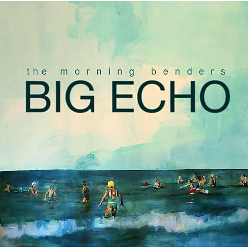 Alliance The Morning Benders - Big Echo