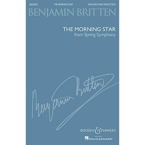 Boosey and Hawkes The Morning Star (from Spring Symphony, Op. 44) (SATB and Piano Reduction) by Benjamin Britten