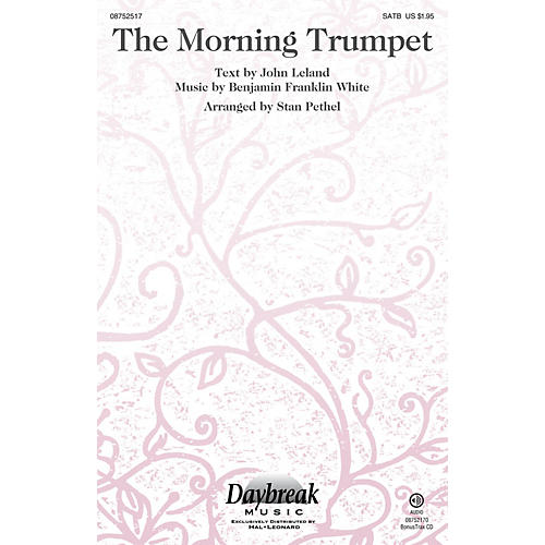 Daybreak Music The Morning Trumpet SATB arranged by Stan Pethel