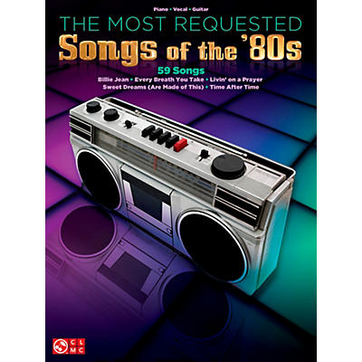 Cherry Lane The Most Requested Songs Of The '80s for Piano/Vocal/Guitar PVG