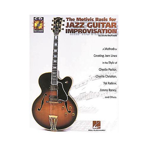 Hal Leonard The Motivic Basis for Jazz Guitar Improvisation (Book/CD)