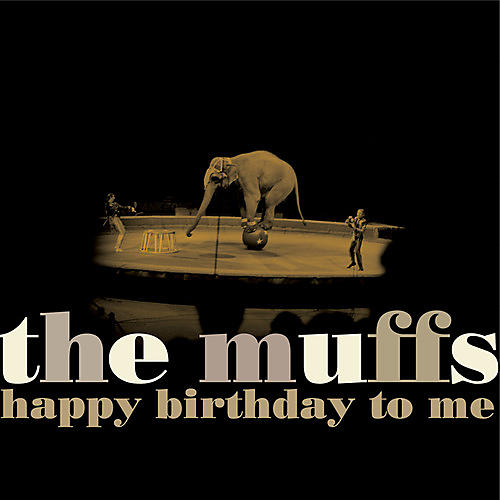Alliance The Muffs - Happy Birthday To Me