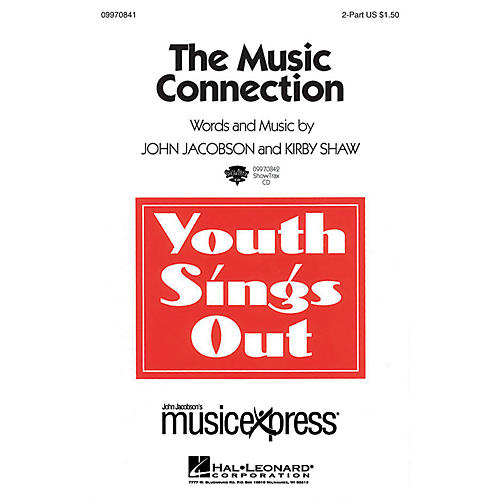 Hal Leonard The Music Connection 2-Part Composed by Kirby Shaw