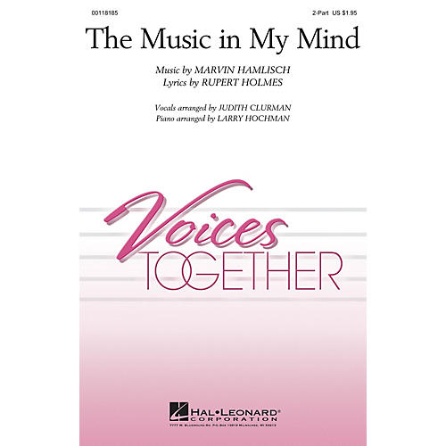Hal Leonard The Music In My Mind 2-Part composed by Marvin Hamlisch